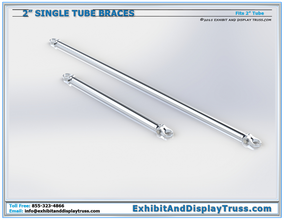 2 inch single tube braces. Fit around 2 inch diameter tubes/chords. For extra stability and banner support. Truss Braces and Acessories