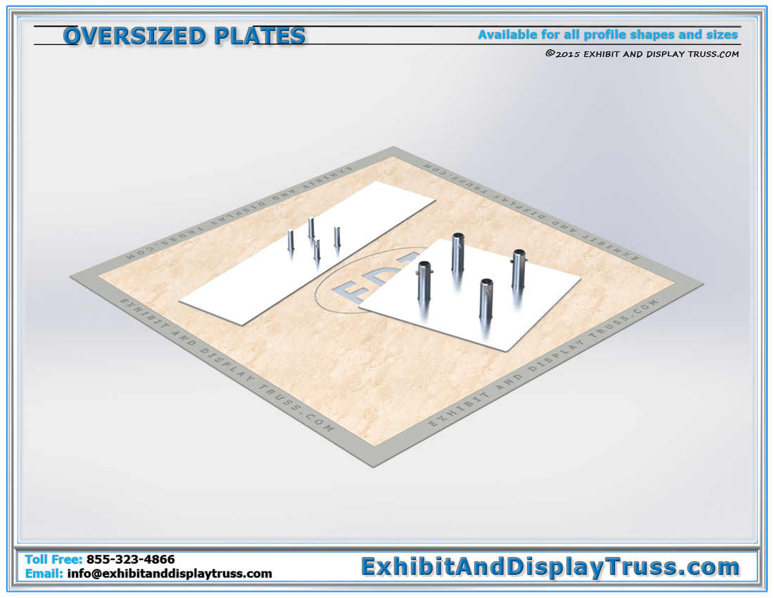 Oversize Aluminum Base Plates / Available for all Profiles Shapes and Sizes for Added Stability